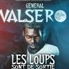 GENERAL VALSERO - LES LOUPS SONT DE SORTIE