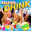 HAPPY DRINK : la weekend party