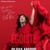 OLIVIA MOORE - EGOISTE