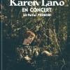 KAREN LANO + 1ere partie PIEDNOIR