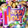 HAPPY HOUR PARTY : version XxXxL