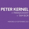 Peter Kernel + Paradoxant + Tam Bor