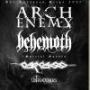 ARCH ENEMY + BEHEMOTH - SPECIAL GUEST : CARCASS
