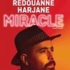 REDOUANNE HARJANE - MIRACLE