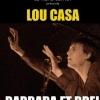 LOU CASA - BARBARA & BREL