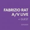 Fabrizio Rat A/V live + guest