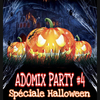 Adomix Party #4 Soirée Mineurs Halloween 12 - 17 Ans