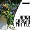 Among the Garbage and the Flowers