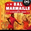 BAL MARMAILLE