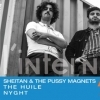 Sheitan & the Pussy Magnets + The Huile + Nyght