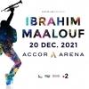 IBRAHIM MAALOUF - fête ses 40 ans à L'Accor Arena