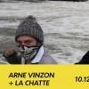 Arne Vinzon (release party) + La Chatte