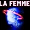 LA FEMME - PARADIGMES TOUR