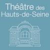 THEATRE DES HAUTS DE SEINE - PUTEAUX