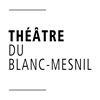 Théâtre du Blanc-Mesnil