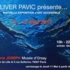 Galerie Joseph Musée d'Orsay présente OLIVER PAVIC: NOUVELLE EXPOSITION d'ART ACCESSIBLE