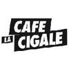 CAFÉ LA CIGALE